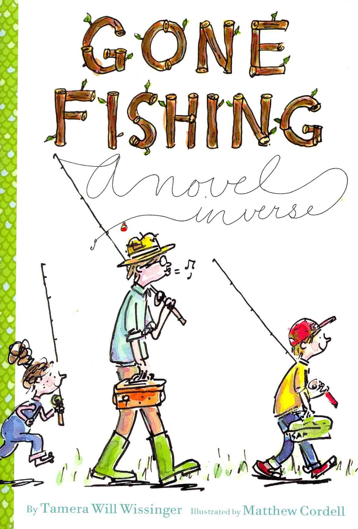 Gone Fishing By Wissinger, Tamera Will/ Cordell, Matthew (ILT)